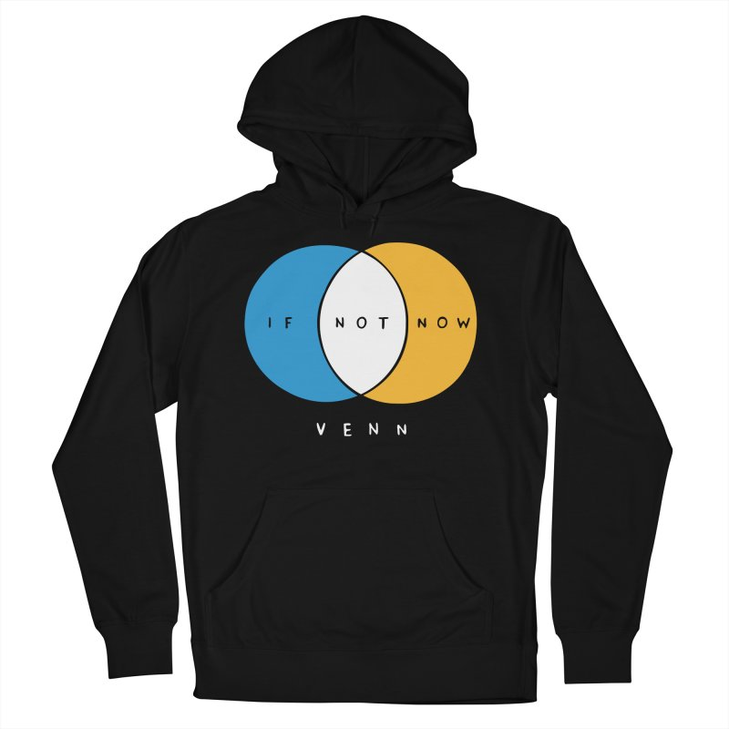 If Not Now Venn Men's Pullover Hoody by nathanwpyle's Artist Shop