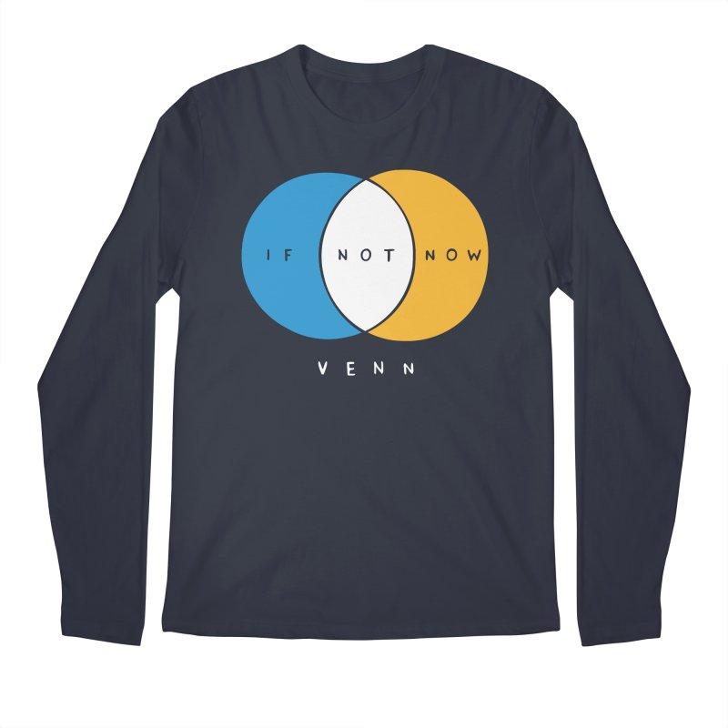 If Not Now Venn Men's Longsleeve T-Shirt by nathanwpyle's Artist Shop