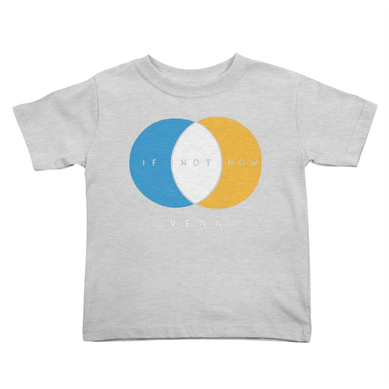 If Not Now Venn Kids Toddler T-Shirt by Nathan W Pyle Shop   Strange Planet Store