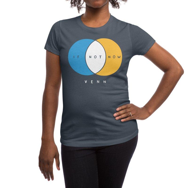 If Not Now Venn Women's T-Shirt by Nathan W Pyle Shop   Strange Planet Store   Thread