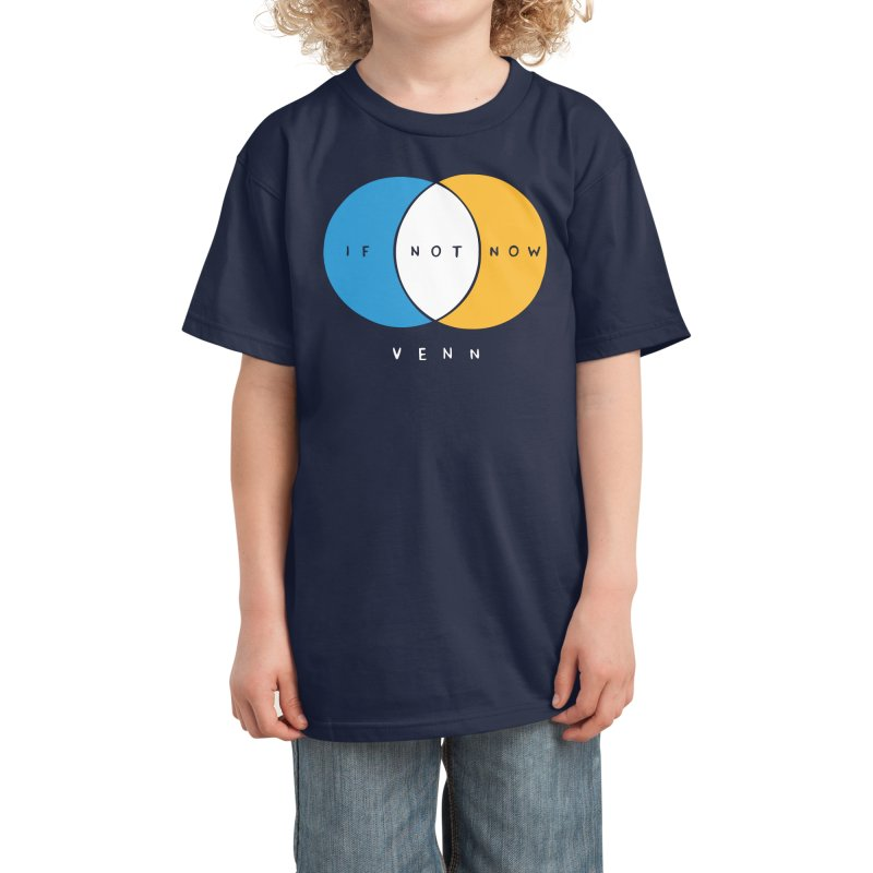 If Not Now Venn Kids T-Shirt by Nathan W Pyle Shop | Strange Planet Store