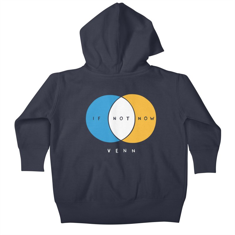If Not Now Venn Kids Baby Zip-Up Hoody by Nathan W Pyle Shop | Strange Planet Store