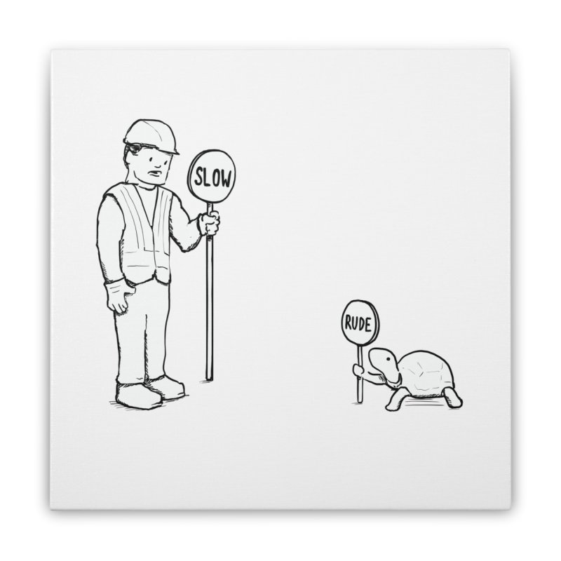 Rude! Home Stretched Canvas by nathanwpyle's Artist Shop