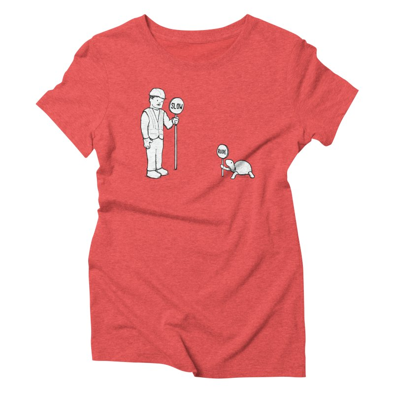 Rude! Women's Triblend T-Shirt by nathanwpyle's Artist Shop