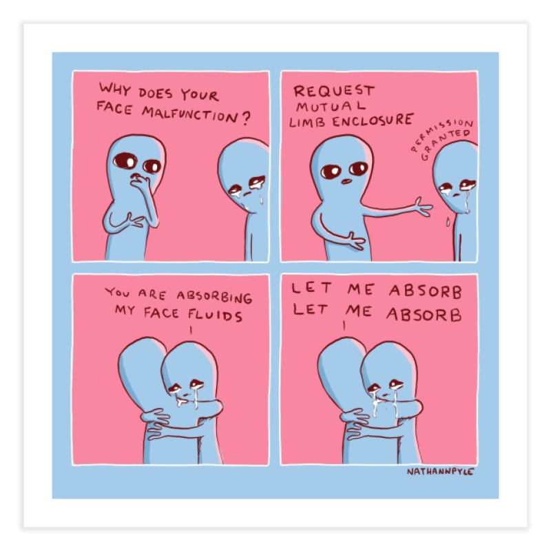 STRANGE PLANET: LET ME ABSORB Home Fine Art Print by Nathan W Pyle