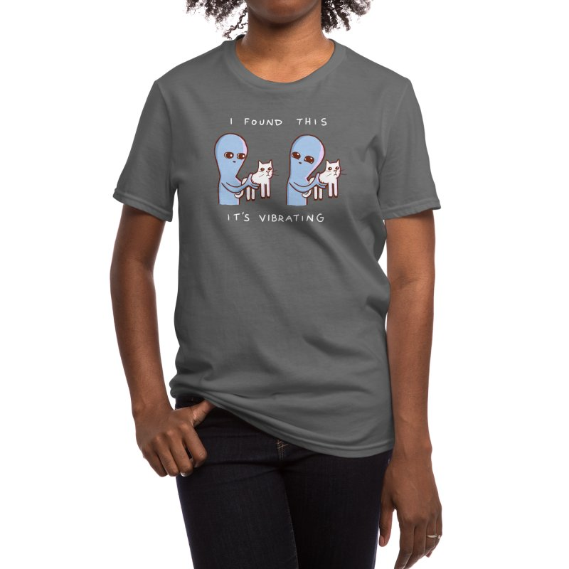 STRANGE PLANET SPECIAL PRODUCT: I FOUND THIS IT'S VIBRATING Women's T-Shirt by Nathan W Pyle Shop | Strange Planet Store | Thread