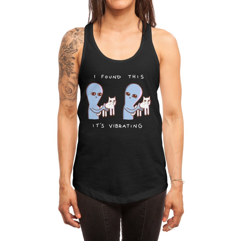 STRANGE PLANET SPECIAL PRODUCT: I FOUND THIS IT'S VIBRATING Women's Tank by Nathan W Pyle Shop   Strange Planet Store   Thread