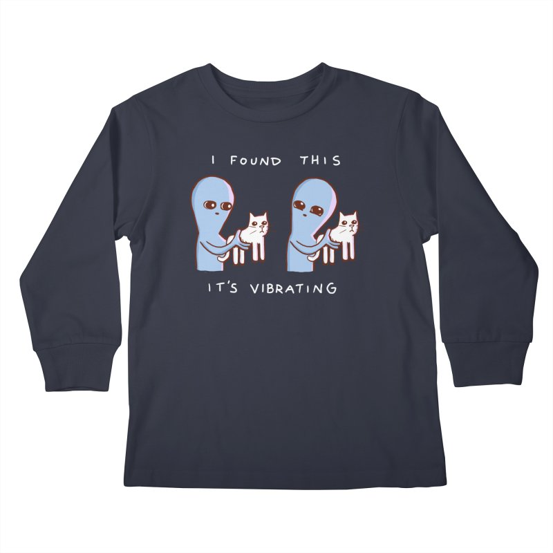 STRANGE PLANET SPECIAL PRODUCT: I FOUND THIS IT'S VIBRATING Kids Longsleeve T-Shirt by Nathan W Pyle