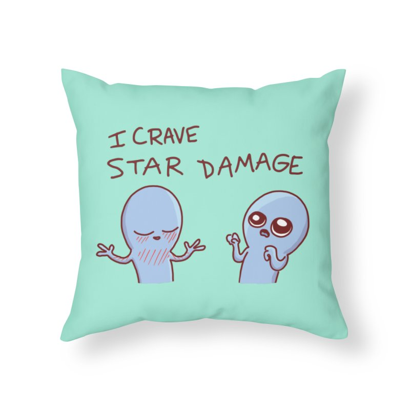 STRANGE PLANET SPECIAL PRODUCT: I CRAVE STAR DAMAGE Home Throw Pillow by Nathan W Pyle