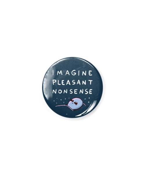STRANGE PLANET SPECIAL PRODUCT: IMAGINE PLEASANT NONSENSE