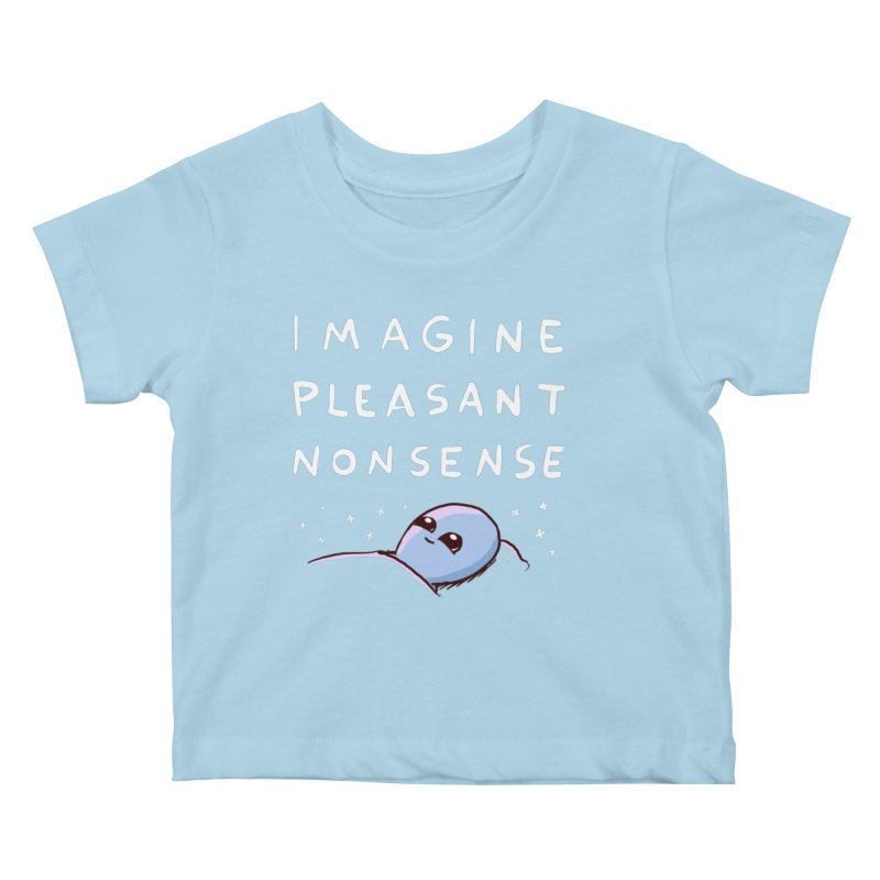 STRANGE PLANET SPECIAL PRODUCT: IMAGINE PLEASANT NONSENSE Kids Baby T-Shirt by Nathan W Pyle