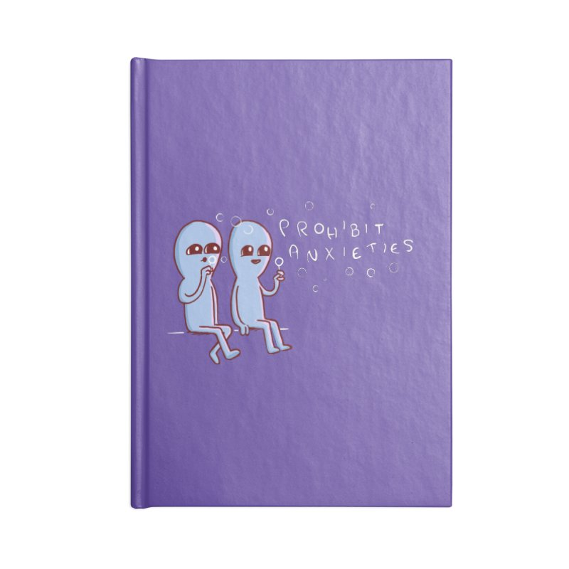 STRANGE PLANET SPECIAL PRODUCT: PROHIBIT ANXIETIES Accessories Lined Journal Notebook by Nathan W Pyle
