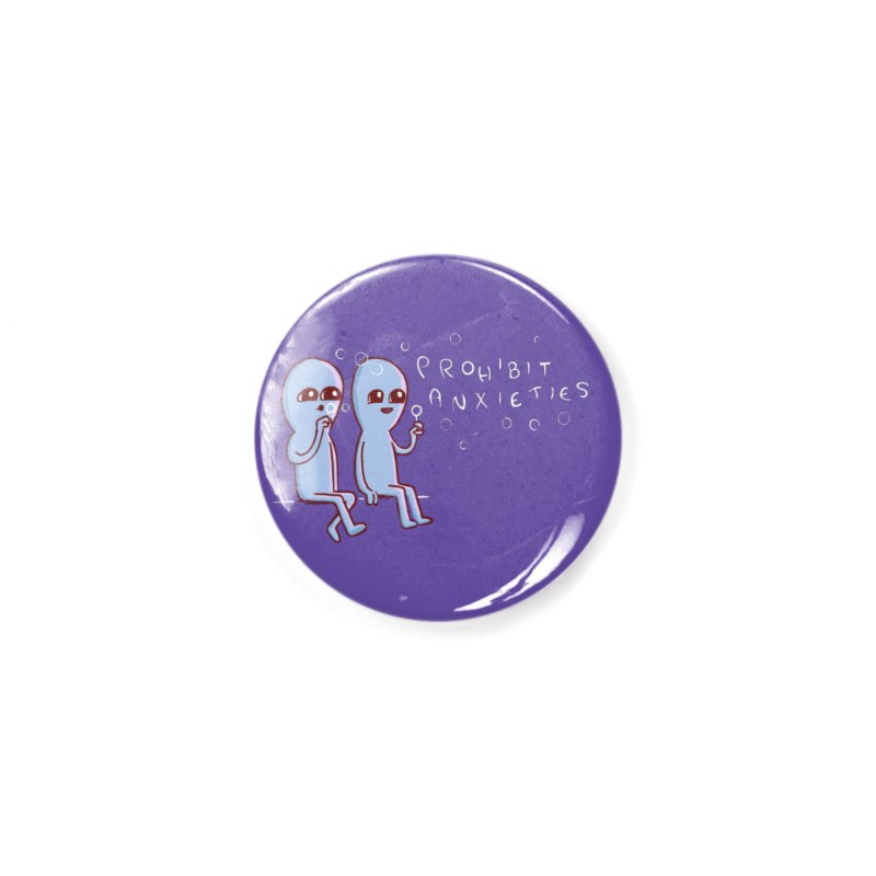 STRANGE PLANET SPECIAL PRODUCT: PROHIBIT ANXIETIES Accessories Button by Nathan W Pyle