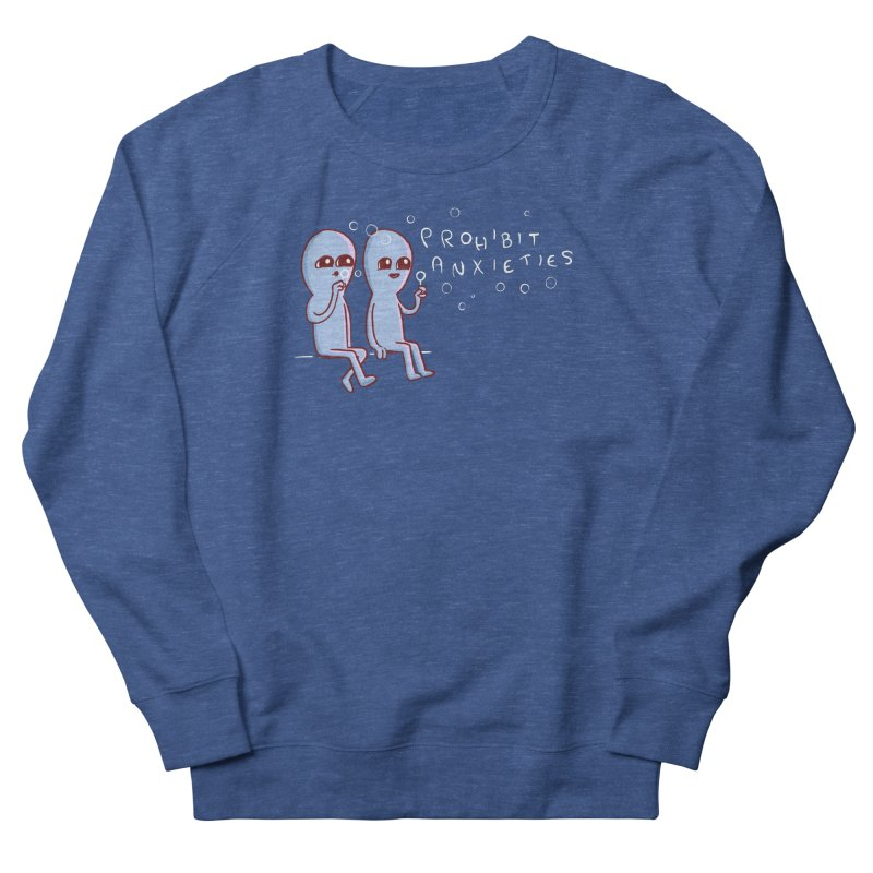 STRANGE PLANET SPECIAL PRODUCT: PROHIBIT ANXIETIES Men's Sweatshirt by Nathan W Pyle