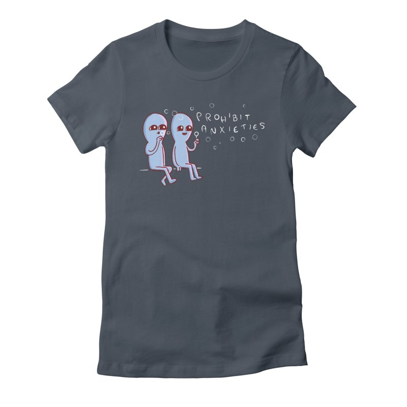 STRANGE PLANET SPECIAL PRODUCT: PROHIBIT ANXIETIES Women's T-Shirt by Nathan W Pyle Shop | Strange Planet Store | Thread