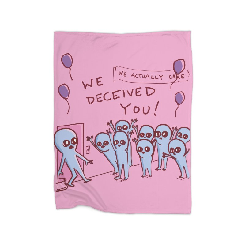 STRANGE PLANET SPECIAL PRODUCT: WE DECEIVED YOU! Home Blanket by Nathan W Pyle