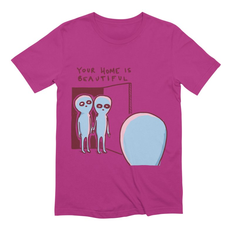 STRANGE PLANET SPECIAL PRODUCT: YOUR HOME IS BEAUTIFUL Men's Extra Soft T-Shirt by Nathan W Pyle