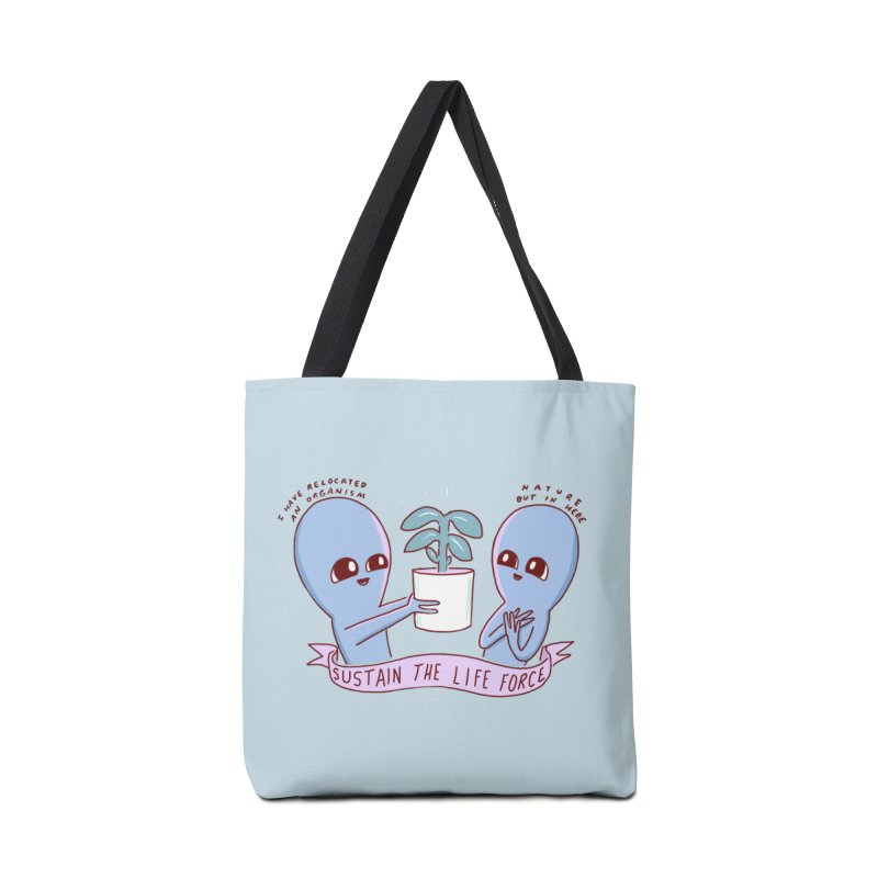 STRANGE PLANET SPECIAL PRODUCT: SUSTAIN THE LIFE FORCE Accessories Tote Bag Bag by Nathan W Pyle
