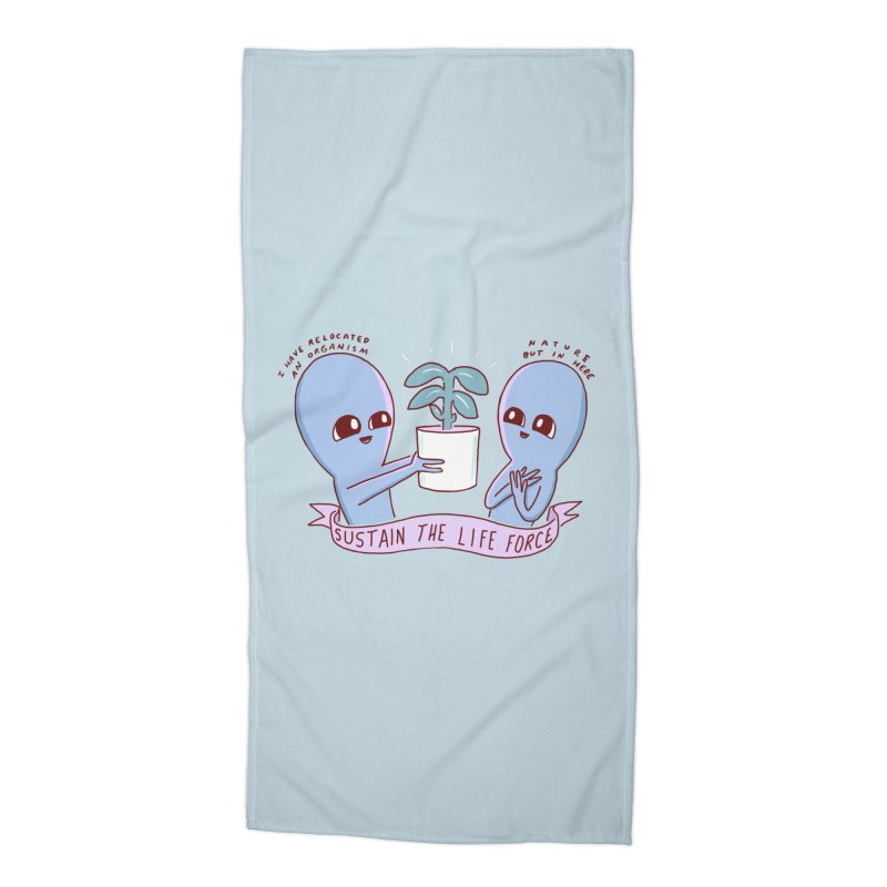 STRANGE PLANET SPECIAL PRODUCT: SUSTAIN THE LIFE FORCE Accessories Beach Towel by Nathan W Pyle