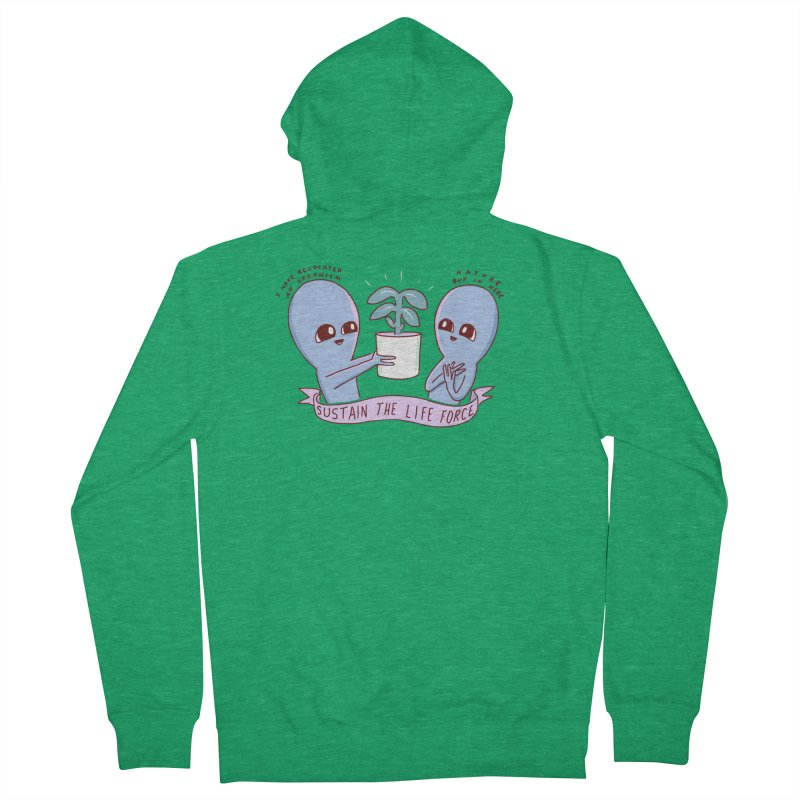 STRANGE PLANET SPECIAL PRODUCT: SUSTAIN THE LIFE FORCE Men's French Terry Zip-Up Hoody by Nathan W Pyle