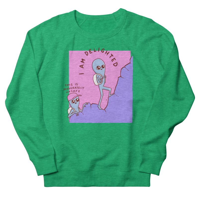 STRANGE PLANET SPECIAL PRODUCT: MODERATELY UNSAFE Women's Sweatshirt by Nathan W Pyle