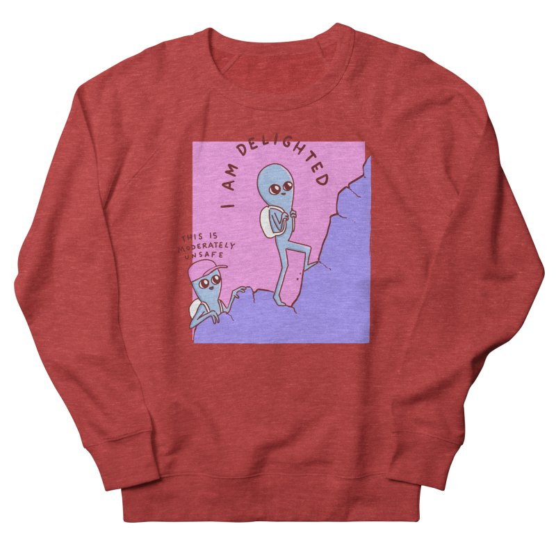 STRANGE PLANET SPECIAL PRODUCT: MODERATELY UNSAFE Men's Sweatshirt by Nathan W Pyle
