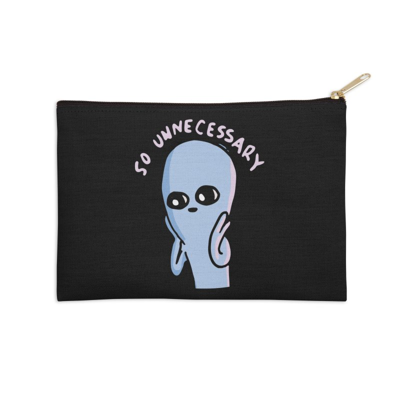 STRANGE PLANET SPECIAL PRODUCT: SO UNNECESSARY Accessories Zip Pouch by Nathan W Pyle