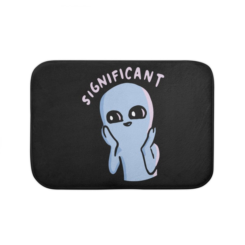 STRANGE PLANET SPECIAL PRODUCT: SIGNIFICANT Home Bath Mat by Nathan W Pyle