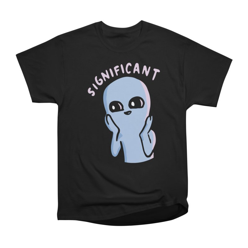 STRANGE PLANET SPECIAL PRODUCT: SIGNIFICANT Women's Heavyweight Unisex T-Shirt by Nathan W Pyle