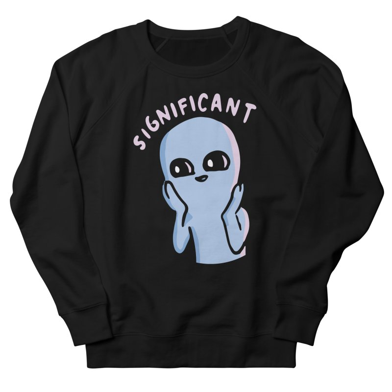 STRANGE PLANET SPECIAL PRODUCT: SIGNIFICANT Men's French Terry Sweatshirt by Nathan W Pyle