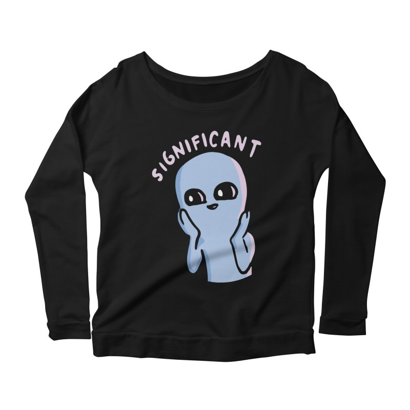 STRANGE PLANET SPECIAL PRODUCT: SIGNIFICANT Women's Scoop Neck Longsleeve T-Shirt by Nathan W Pyle