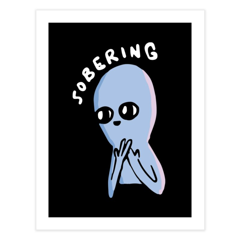 STRANGE PLANET SPECIAL PRODUCT: SOBERING Home Fine Art Print by Nathan W Pyle