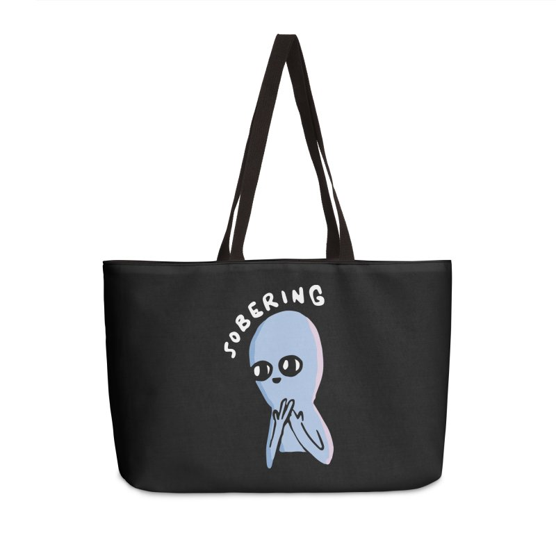 STRANGE PLANET SPECIAL PRODUCT: SOBERING Accessories Weekender Bag Bag by Nathan W Pyle