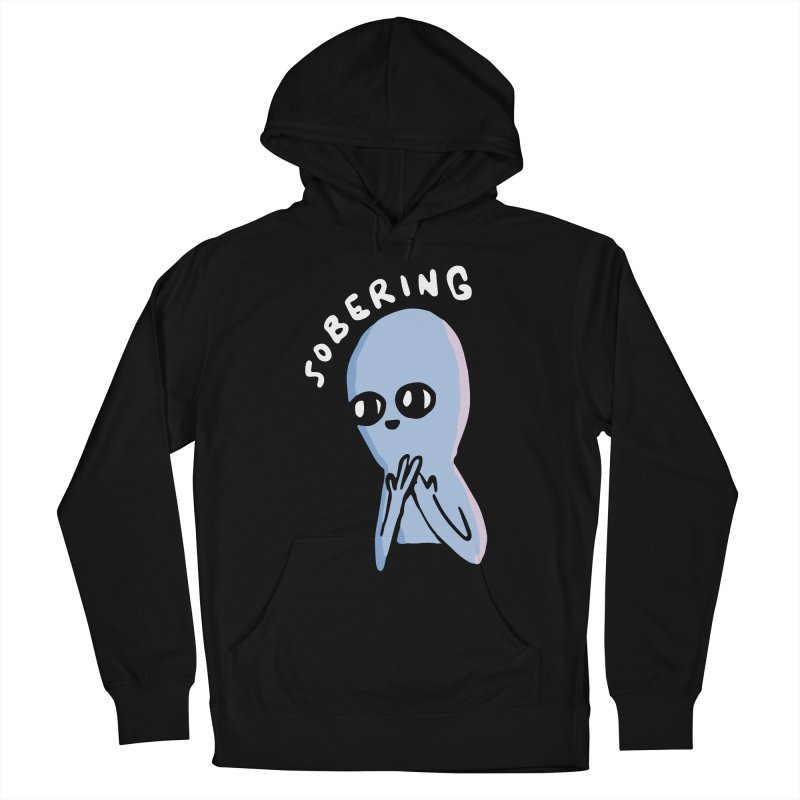 STRANGE PLANET SPECIAL PRODUCT: SOBERING Women's French Terry Pullover Hoody by Nathan W Pyle