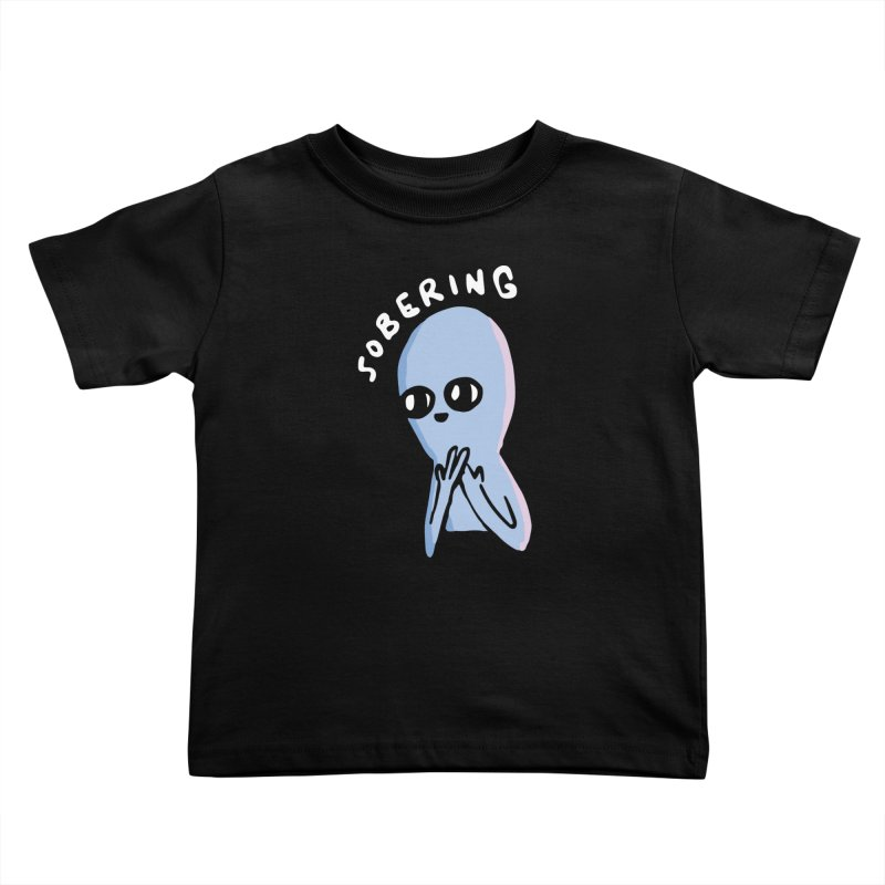 STRANGE PLANET SPECIAL PRODUCT: SOBERING Kids Toddler T-Shirt by Nathan W Pyle