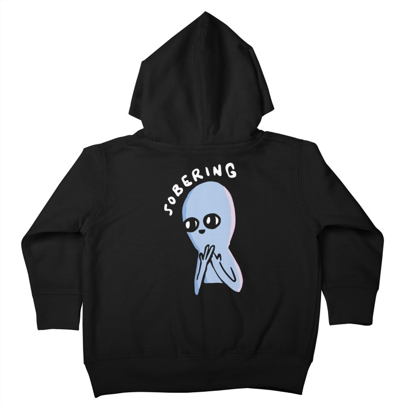 STRANGE PLANET SPECIAL PRODUCT: SOBERING Kids Toddler Zip-Up Hoody by Nathan W Pyle