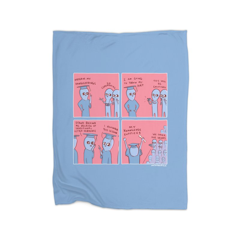 STRANGE PLANET: MY KNOWLEDGE SUFFICES Home Fleece Blanket Blanket by Nathan W Pyle