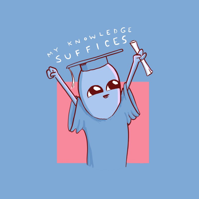 STRANGE PLANET SPECIAL PRODUCT: MY KNOWLEDGE SUFFICES Accessories Mug by Nathan W Pyle