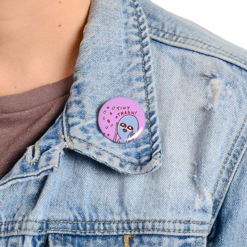 STRANGE PLANET SPECIAL PRODUCT: TINY TRASH Accessories Button by Nathan W Pyle