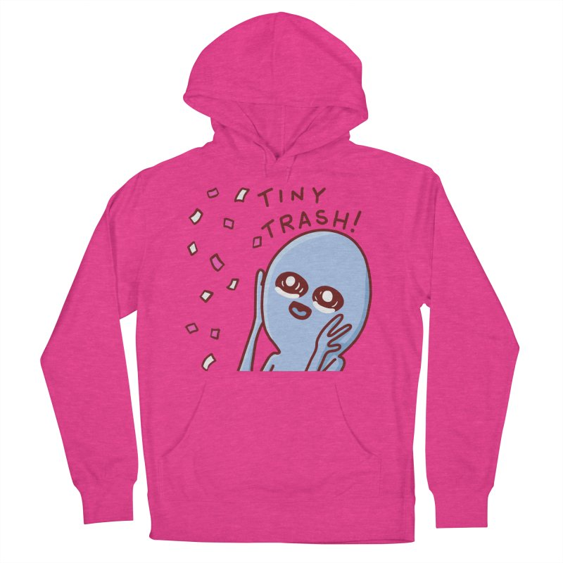 STRANGE PLANET SPECIAL PRODUCT: TINY TRASH Women's French Terry Pullover Hoody by Nathan W Pyle