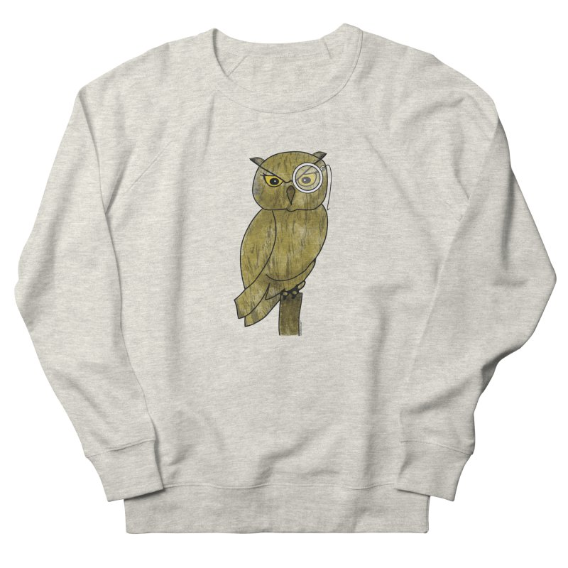 Owl w/ Monocle - Sir Hootington in Men's French Terry Sweatshirt Heather Oatmeal by Natina Norton Designs