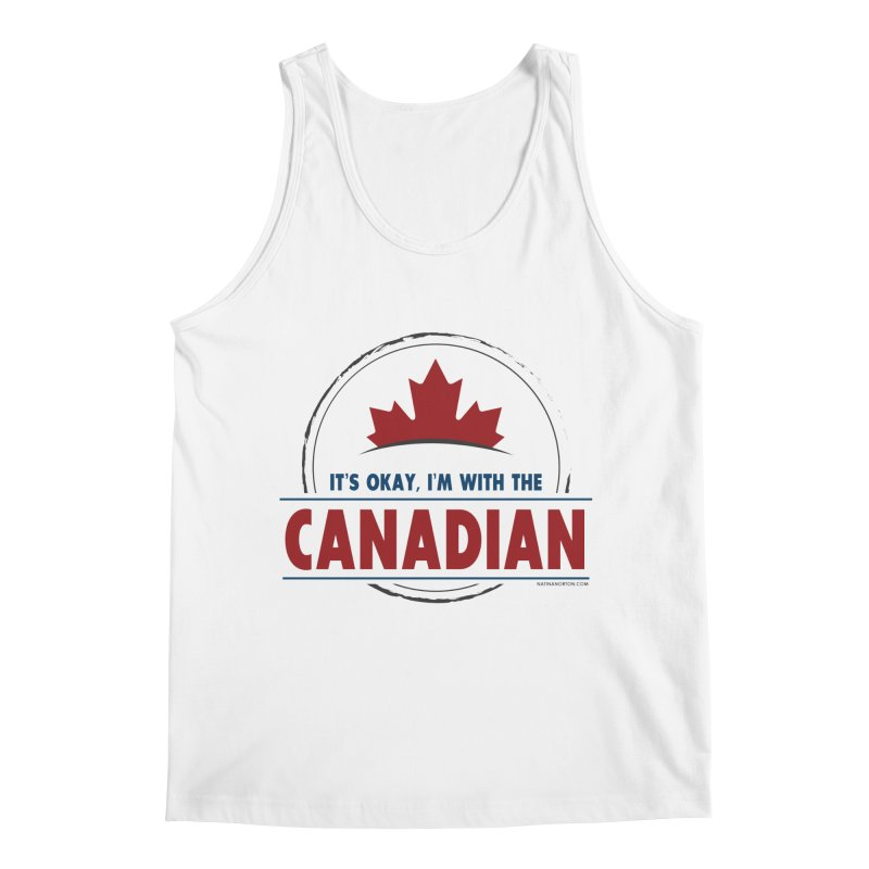 Canada Couples - It's Okay, I'm With the Canadian Men's Tank by Natina Norton Designs