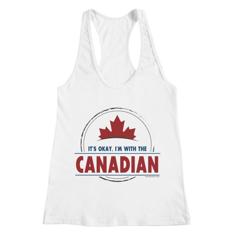 Canada Couples - It's Okay, I'm With the Canadian Women's Tank by Natina Norton Designs