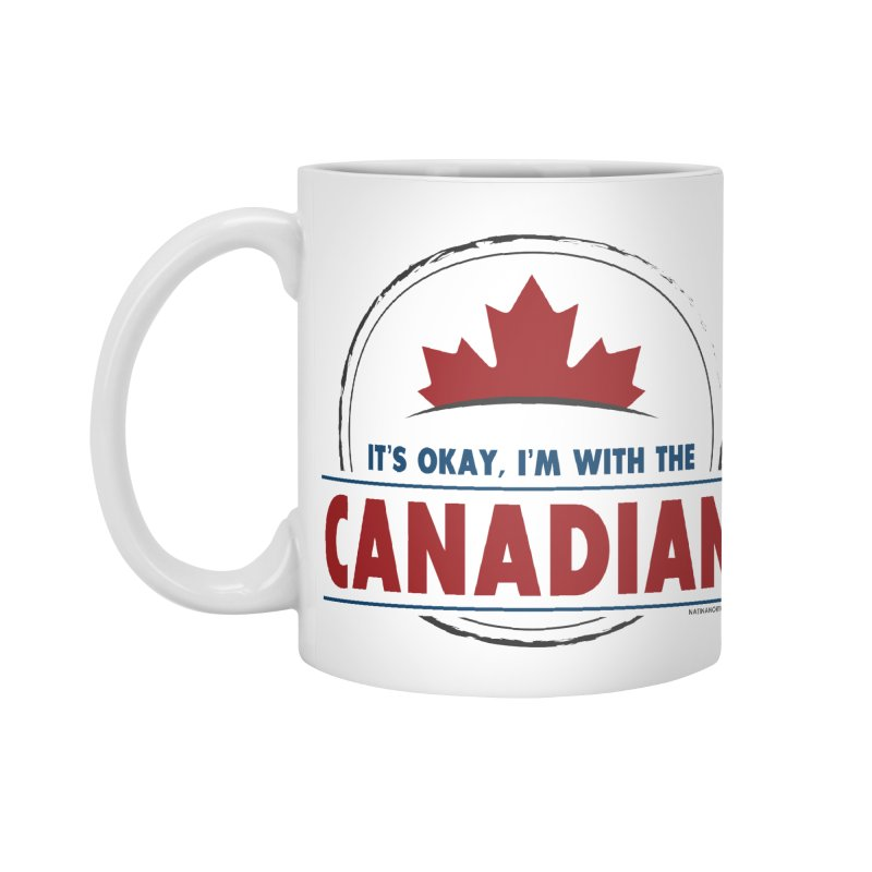 Canada Couples - It's Okay, I'm With the Canadian Accessories Standard Mug by Natina Norton Designs