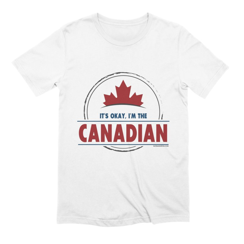 Canada Couples - It's Okay, I'm the Canadian Men's Extra Soft T-Shirt by Natina Norton Designs