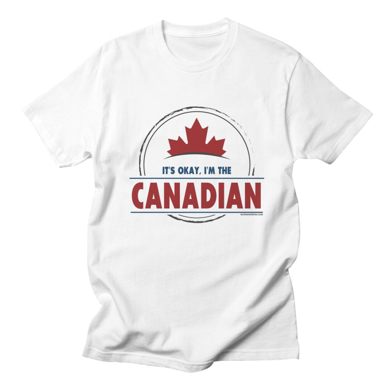 Canada Couples - It's Okay, I'm the Canadian Men's Regular T-Shirt by Natina Norton Designs