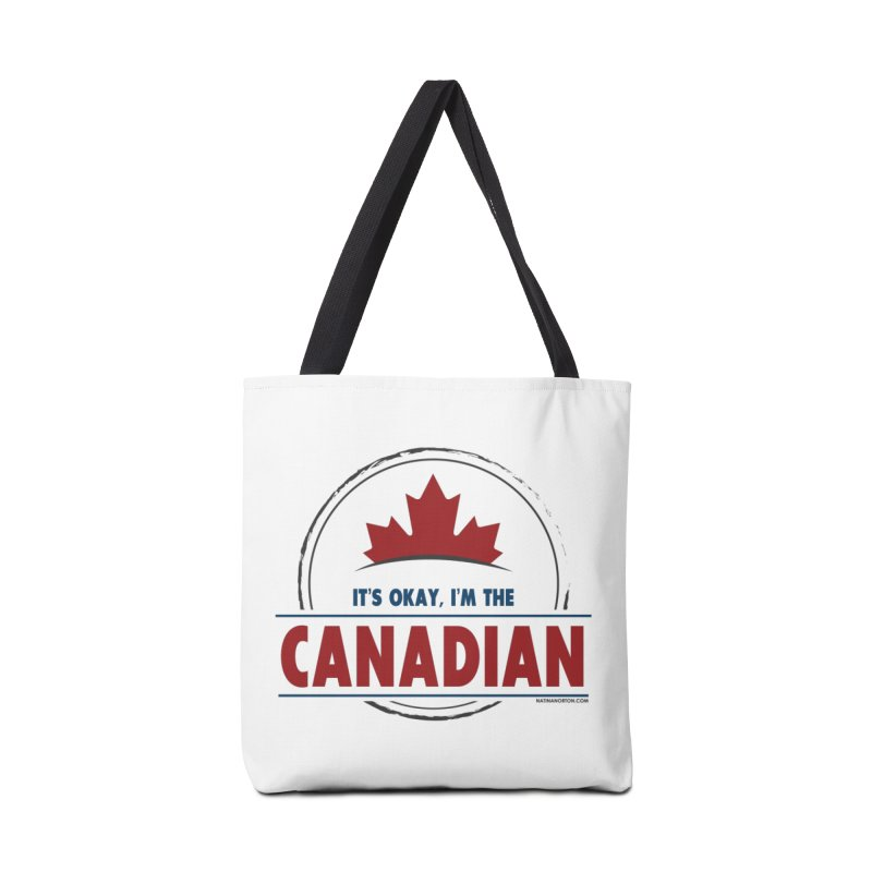 Canada Couples - It's Okay, I'm the Canadian Accessories Tote Bag Bag by Natina Norton Designs