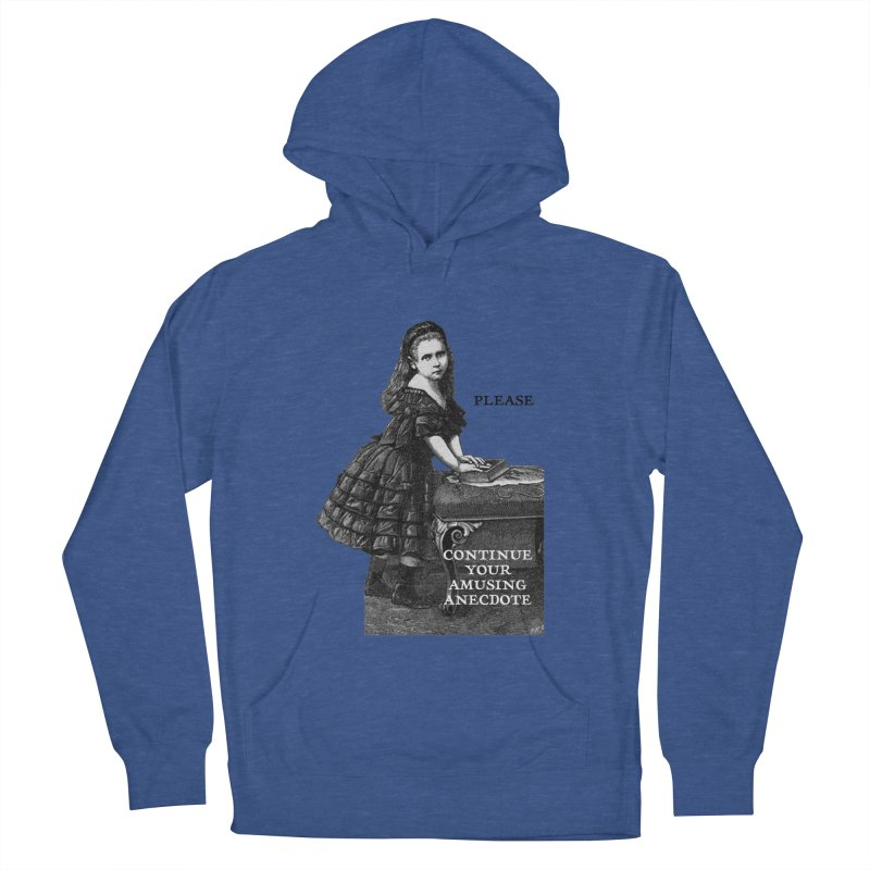 An Amusing Anecdote Men's French Terry Pullover Hoody by Natou's Artist Shop