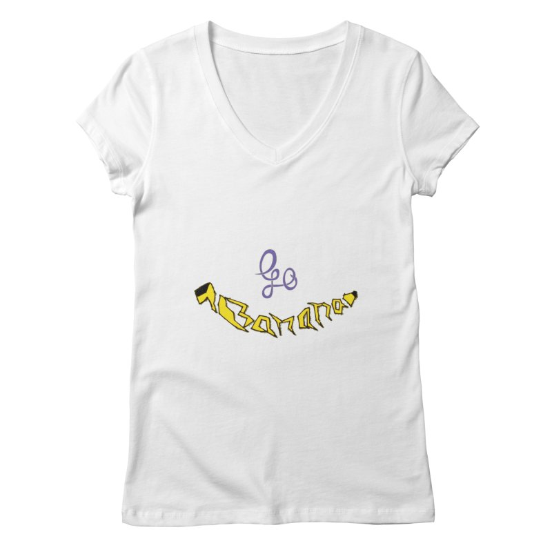 Go Banana Women's Regular V-Neck by navjinderism's Artist Shop