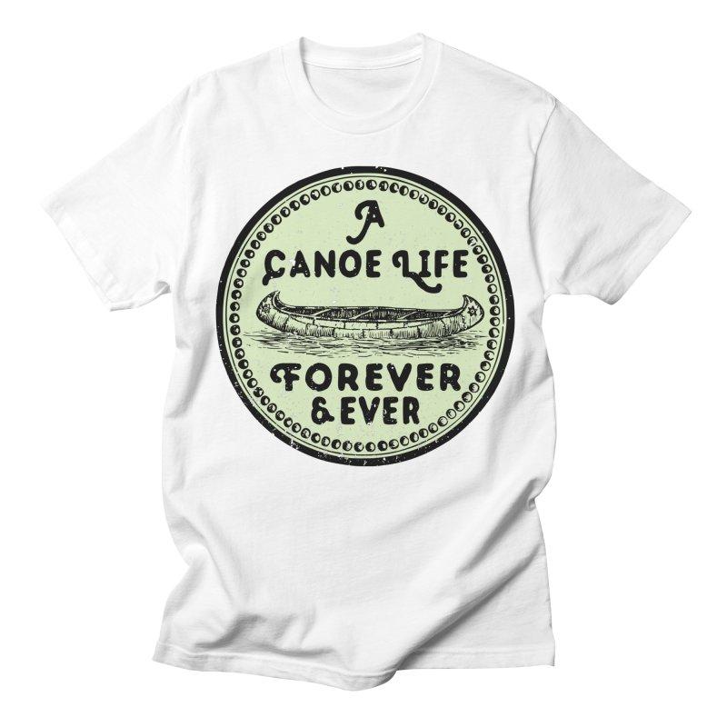 A Canoe Life Men's T-Shirt by navjinderism's Artist Shop